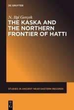 The Kaska and the Northern Frontier of Hatti
