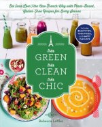 Tres Green, Tres Clean, Tres Chic