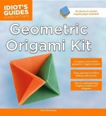 The Idiot's Guide to Geometric Origami Kit