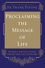 Proclaiming the Message of Life