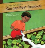 Green Kid's Guide to Garden Pest Removal