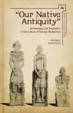 Our Native Antiquity
