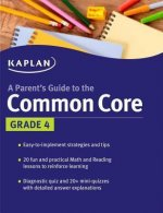 Kaplan a Parent's Guide to the Common Core Grade 4