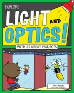 Explore Light and Optics!
