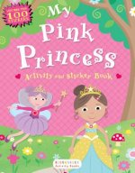 My Pink Princess Activity and Sticker Book