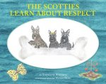 The Scotties Learn About Respect