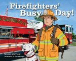 Firefighters' Busy Day