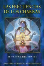 Las frecuencias de los chakras / The Frequencies of the Chakras