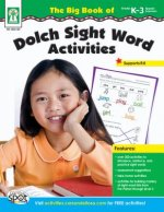 The Big Book of Dolch Sight Word Activities, Grades K-3/Special Learners