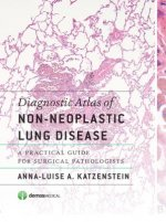 Diagnostic Atlas of Non-neoplastic Lung Disease
