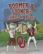Boomer & Sooner's Game Day Rules
