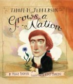 Thomas Jefferson Grows a Nation