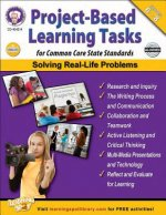 Project-Based Learning Tasks for Common Core State Standards, Grades 6-8