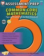 Assessment Prep for Common Core Mathematics, Grade 6