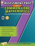Assessment Prep for Common Core Mathematics Grade 7