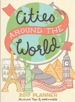 Cities Around the World Take Me With You Planner 2017
