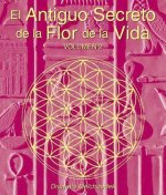 El antiguo secreto de la flor de la vida / The Ancient Secret of the Flower of Life