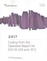 ICD-10-CM 2017 and Pcs 2017 Coding from the Operative Report