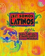 ˇSí! Somos latinos/ Yes! We are Latinos