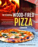 The Essential Wood-Fired Pizza Cookbook