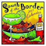 South of the Border 2017 Calendar