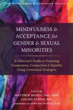 Mindfulness and Acceptance for Gender and Sexual Minorities