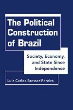 The Political Construction of Brazil