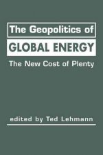 The Geopolitics of Global Energy