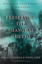 Preserving the Shanghai Ghetto