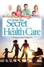 The Best-Kept Secret in Health Care