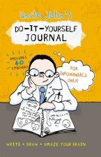 Uncle John's D-I-Y Journal for Infomaniacs Only!