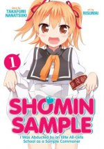 Shomin Sample I Was Abducted by an Elite All-Girls School As a Sample Commoner 1