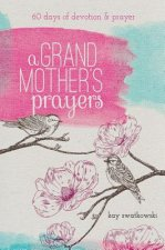 A Grandmother's Prayers