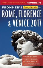 Frommer's Easyguide to 2017 Rome, Florence and Venice
