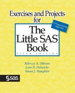 Exercises and Projects For The Little SAS Book