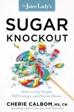 The Juice Lady's Sugar Knockout