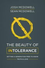 The Beauty of Intolerance