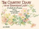 Country Diary of an Edwardian Lady 2017 Calendar