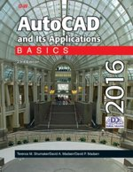 AutoCAD and Its Applications 2016