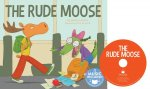 The Rude Moose