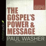 The Gospel's Power & Message