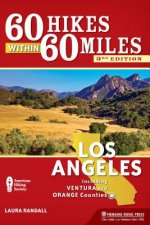 60 Hikes Within 60 Miles Los Angeles