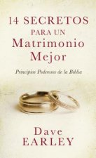 14 Secretos para un matrimonio mejor/ 14 Secrets to a Better Marriage