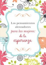 Los pensamientos alentadores para las mujeres/ Encouraging thoughts for women