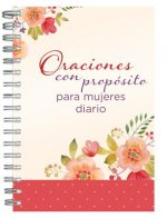 Oraciones con propósito para mujeres diario personal / Prayers with Purpose for Women Journal