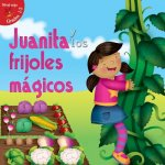 Juanita y los frijoles mágicos / Jill and the Beanstalk