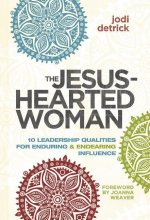 The Jesus-Hearted Woman