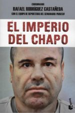 El imperio del Chapo/ The empire of El Chapo