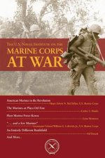 The U.S. Naval Institute on the Marine Corps at War