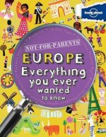 Lonely Planet Not-for-Parents Europe